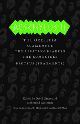 Aeschylus II By Aeschylus/ Grene, David (TRN)/ Lattimore, Richmond (TRN)/ Griffith, Mark (TRN)/ Most, Glenn W. (TRN)